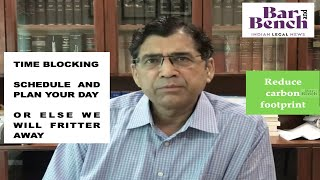 Unless you block your time and plan your day, you will fritter away: Senior Advocate Arvind Datar