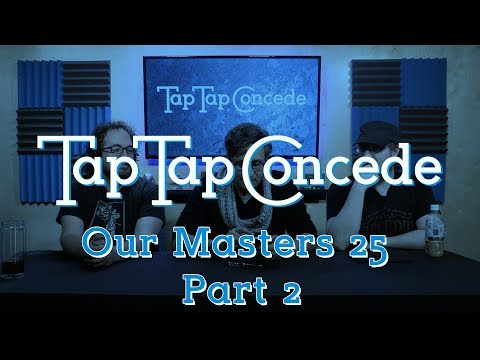 TTC 211 - Our Masters 25 Part 2