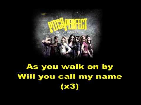 Pitch Perfect - Barden Bellas Finals - Lyrics