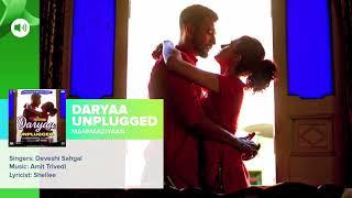 Daryaa Unplugged Song _ Manmarziyaan _ Amit Trivedi _ Shellee _ Abhishek, Taapse_Full-HD.m4v