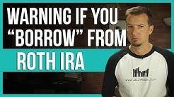 ⚠ Borrow from your Roth IRA warning | FinTips ?