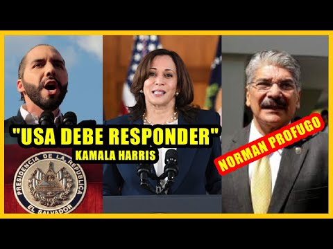 "Kamala Harris pide ""Respuesta"" de USA para Diputados   Norman prófugo de la justicia"