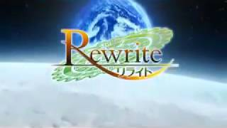 Rewrite映画予告風op 画質向上版
