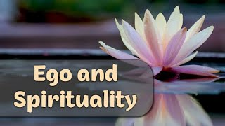 Ego y Espiritualidad