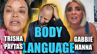 "Body Language Analyst REACTS to Gabbie and Trisha's ""NARCISSISTIC"" Body Language 