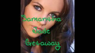 Getaway by Samantha Jade