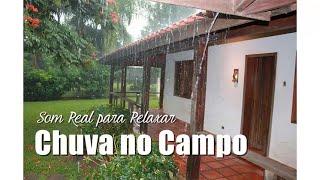Som de Chuva no Campo - Dormir, Relaxar, Meditar...