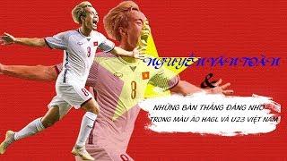 Những bàn thắng đáng nhớ của Văn Toàn trong màu áo HAGL và ĐT U23 Việt Nam   VFF Channel