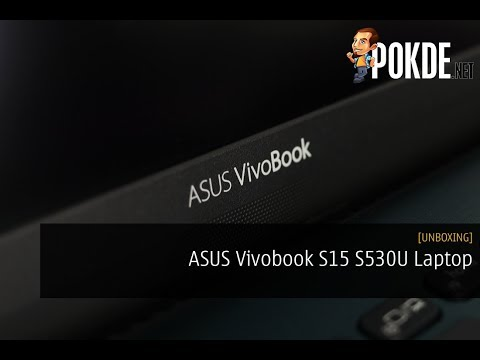 ASUS Vivobook S15 S530 Laptop Review - You Win Some, You