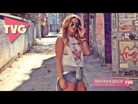 Broken Back - Seven Words