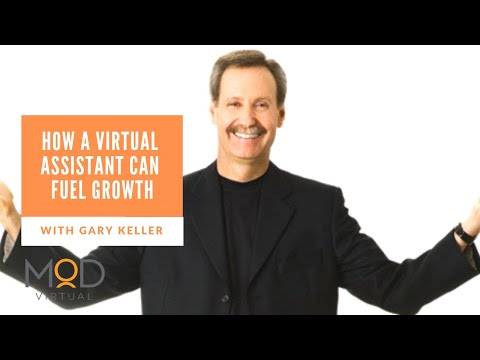 Gary Keller Talks About How a Virtual Assistant Can Fuel Growth