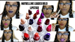 NEW Maybelline Loaded BOLD Lipsticks | Lip Swatches