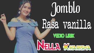 Download Lagu Nella Kharisma - Jomblo Rasa Vanilla [OFFICIAL LYRIC].mp3
