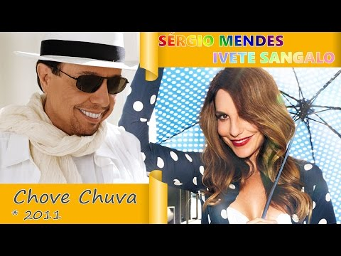 Sergio Mendes & Ivete Sangalo *Celebration #2-17* Chove Chuva