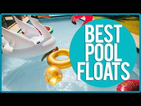 Best Floats - TOP 10 Pool Floats| Reviews | 2019