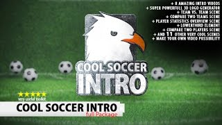 Video Cool Soccer Intro | After Effects template download MP3, 3GP, MP4, WEBM, AVI, FLV Agustus 2017