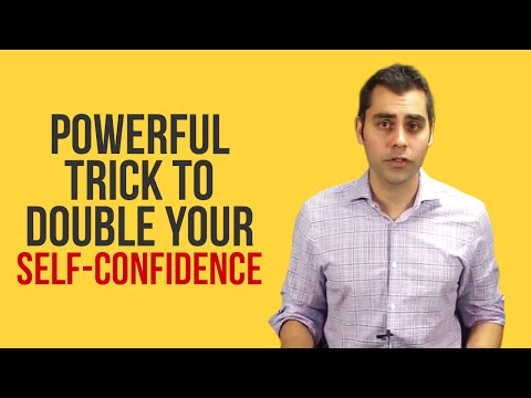 Want More Confidence? Try This Powerful Confidence Trick To Double Your Self-Esteem