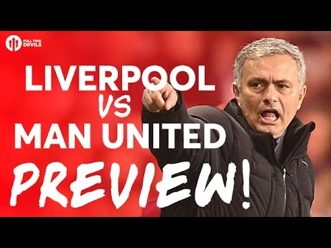 Liverpool vs Manchester United | PREVIEW