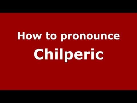 How to pronounce Chilperic (French) - PronounceNames.com