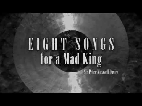 Eight Songs for a Mad King (teaser) - Sir Peter Maxwell Davies