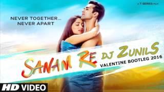 Sanam Re ft Arijit Singh - Dj ZunilS Valentine Dance Mashup 2016