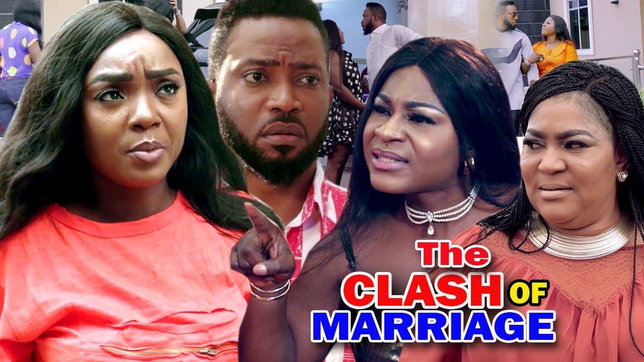 Download The Clash Of Marriage FULL Season 3&4 - Chioma Chukwuka & Destiny Etiko 2019 Latest Nigerian Movie