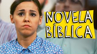 NOVELA BÍBLICA