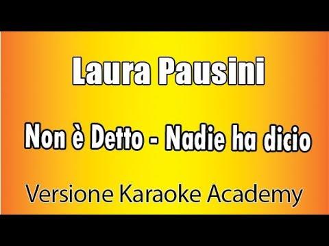 Laura Pausini - Non è Detto (Karaoke Version)