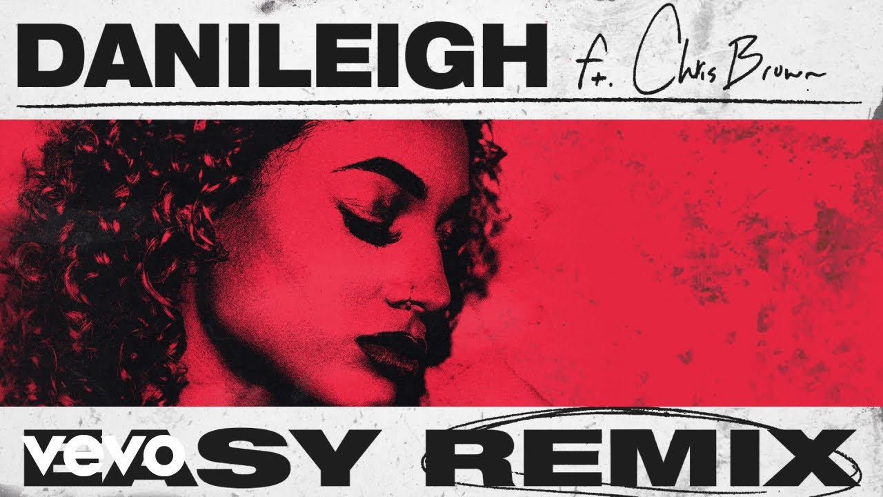 New Music: DaniLeigh – Easy (Remix) Ft. Chris Brown Mp3