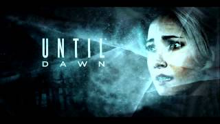 Until Dawn - Intro & Credits Song (Oh Death)