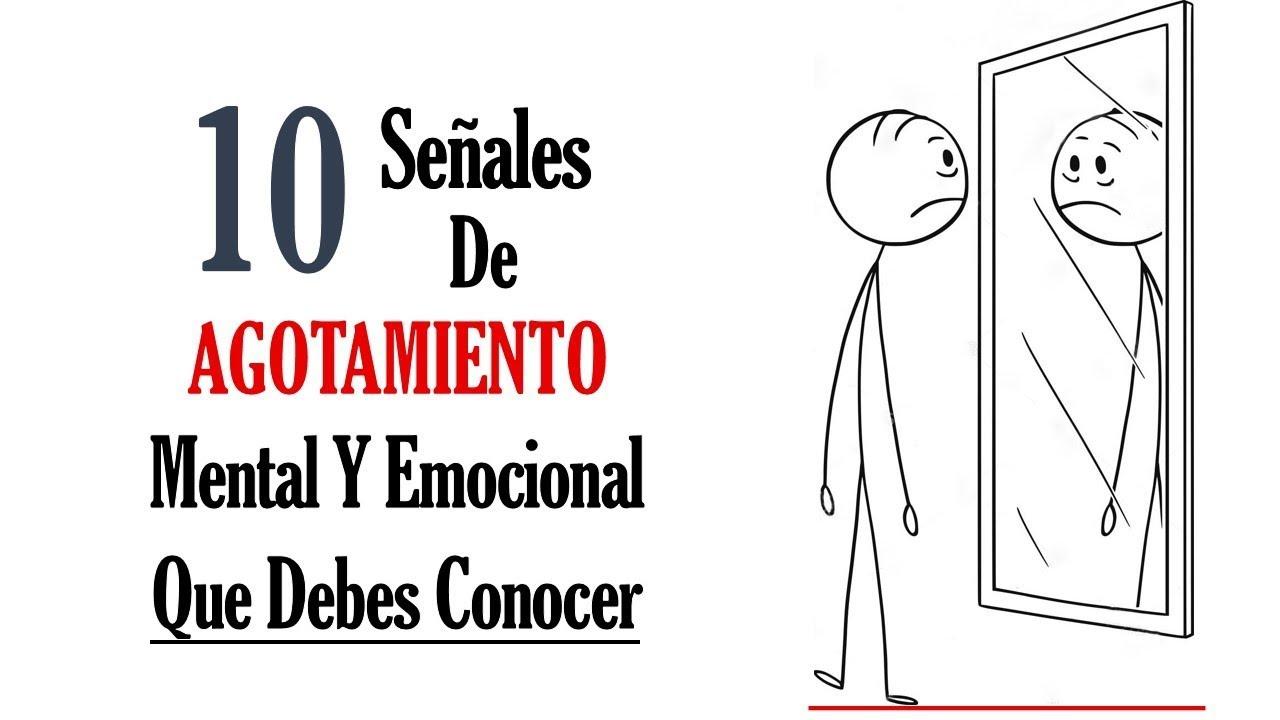 10 Señales De Advertencia De Que Estás Agotado Mental Y Emocionalmente