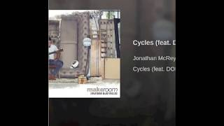 Cycles - Jonothan McReynolds (feat. DOE) instrumental
