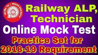 Railway ALP & Technician Online mock/Demo test For 2018-2019 Requirement with practice Set