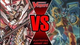 Chaos Breaker Vs Zodiac Time Beast - Cardfight Vanguard Playtesting August 2017