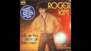 Roger Kim - Wenn Du wiederkommst