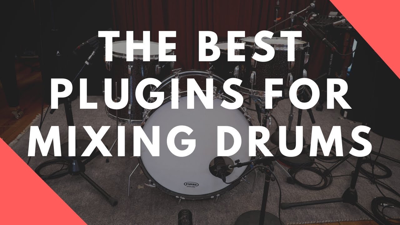 Top 5 Plugins For Mixing Drums