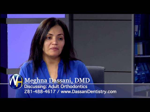 Adult Orthodontics with Houston, TX dentist Meghna Dassani, DMD