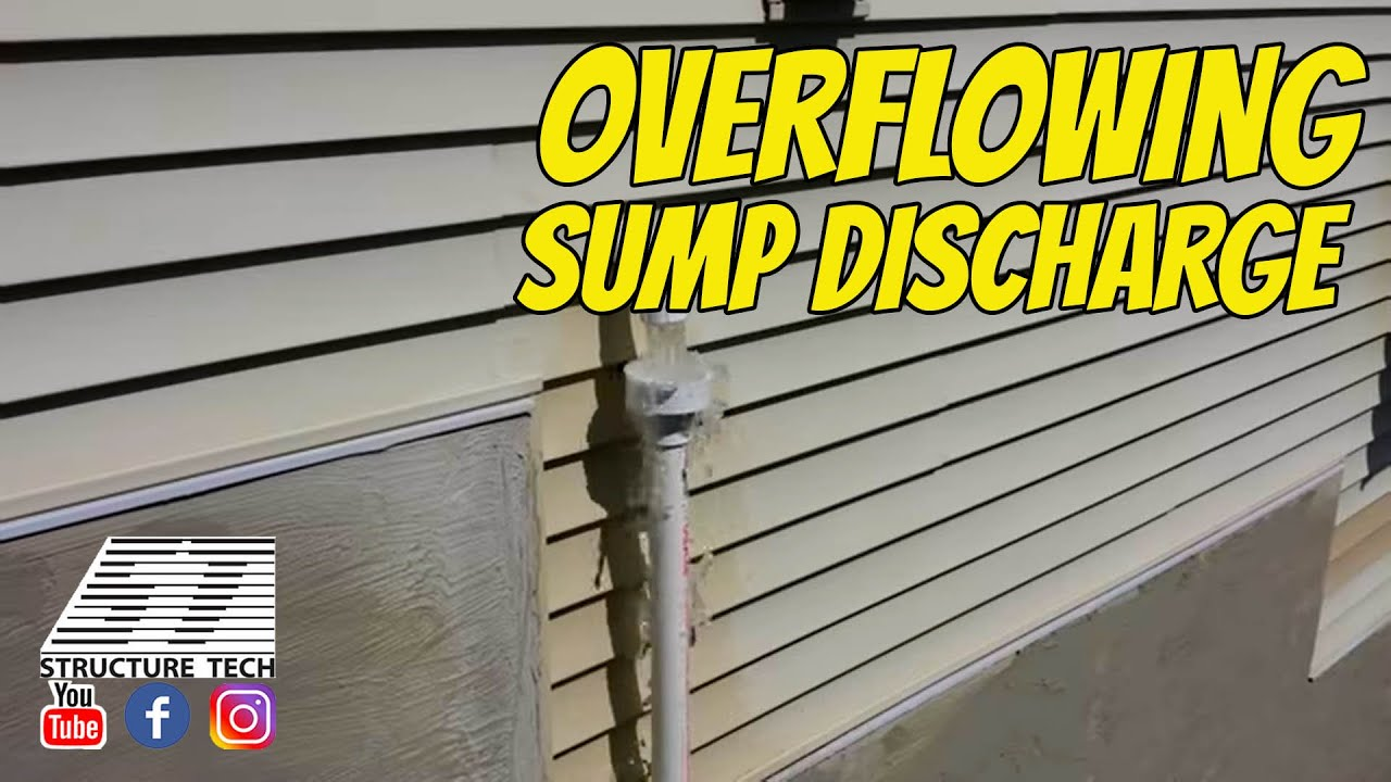 Overflowing Sump Discharge Youtube