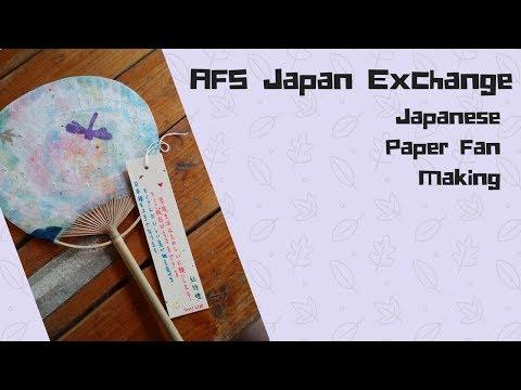 AFS Japan Exchange||Japanese Paper Fan Making||SEKAIセカイ