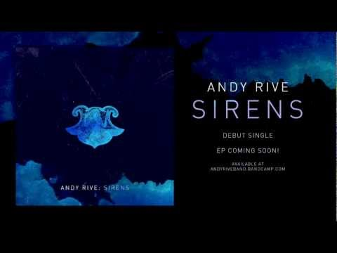 Andy Rive - Sirens (Single Version)
