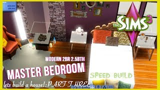 The Sims 3- Speed Build - Modern Style Home | Part 3 | Master Bedroom