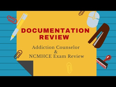 Documentation Review Addiction Counselor Exam