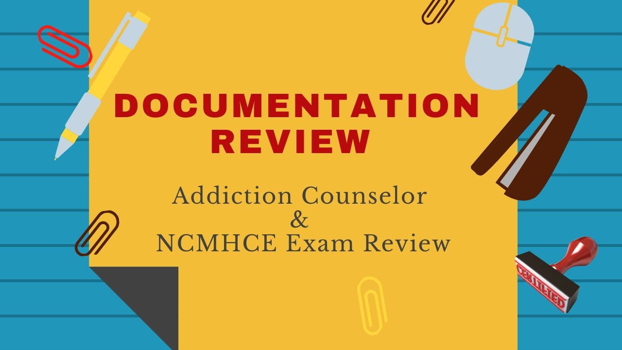 Documentation review addiction counselor exam youtube documentation review addiction counselor exam 1betcityfo Image collections