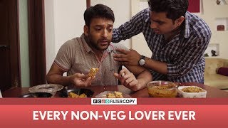 FilterCopy | Every Non Veg Lover Ever | ft. Sukant Goel and Viraj Ghelani