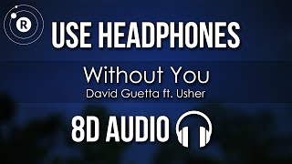 Download David Guetta - Without You (8D AUDIO) ft. Usher
