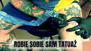 Robię sobie sam tatuaż - Od Zera Do Tatuatora #7