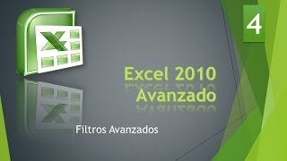 Excel Avanzado 2010 Bases de Datos 4 Filtro Avanzado.mp4