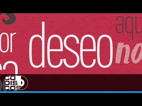 Deseo, Maelo Ruiz - Video Letra
