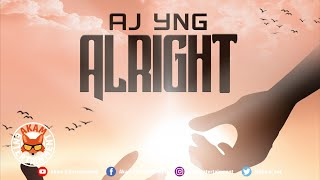 Aj Yng - Alright - June 2020