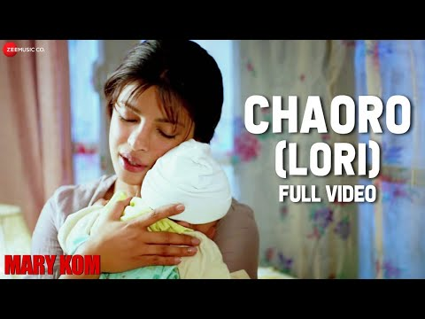 Chaoro (Lori) Full Video | MARY KOM | Priyanka Chopra | Vishal Dadlani, Salim Merchant | HD